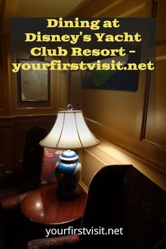 Disney World Resort Restuarants: DINING AT DISNEY'S YACHT CLUB RESORT: THE OPTIONS | youfirstvisit.net #DisneyWorldResorts #DisneysYachtClubResort #DisneyWorldTips #DisneyWorldRestaurants #DisneyWorldDining