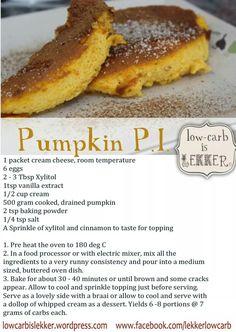 Pumpkin fritters High Protein Recipes, Healthy Dessert Recipes, Fun Desserts, Low Carb Recipes, Real Food Recipes, Healthy Food, Healthy Eating, Banting Desserts, Banting Recipes