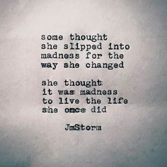 Here is Jm Storm Quotes for you. Jm Storm Quotes the poetry of jm storm the life adventure. Great Quotes, Quotes To Live By, Me Quotes, Inspirational Quotes, Fantastic Quotes, Famous Quotes, Wisdom Quotes, Motivational Quotes, The Words