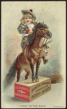 First in the race. B. T. Babbitt's best baking powder  1870-1900