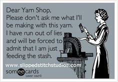 Busted! We all love to feed that yarn stash for unknown crochet and knitting projects, am I right?