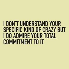 264 Best Quotes :: Funny But True images | Funny, Quotes ...