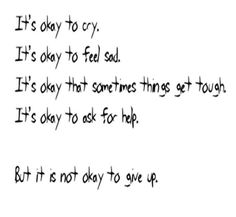 Stay Strong! I'm here for anyone that wants to talk. I won't judge you♥