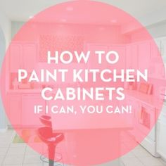 How to paint kitchen cabinets! by JLizzyMillR