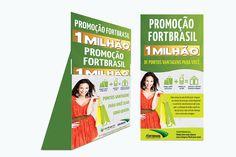 FORTBRASIL – Campanha Vantagens. Uma campanha abrangendo todo o Ceará gera negócios para uma grande operadora de cartão de crédito, com foco no PDV e marketing direto