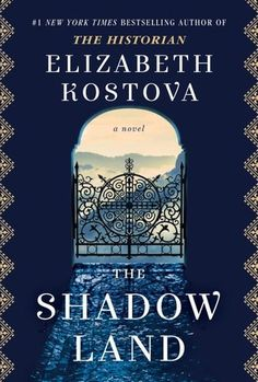 Historical fiction, The Shadow Land by Elizabeth Rostova: From the bestselling author of The Historian comes an engrossing novel that spans the past and the present — and unearths the dark secrets of Bulgaria, a beautiful and haunted country. Great Books, New Books, Books To Read, Book Club Books, Book Lists, Reading Lists, Book Clubs, Reading Club, Reading Books