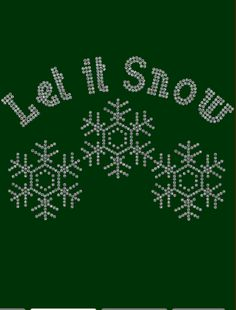 Let it Snow  Rhinestone Shirt!!! Rhinestone Shirts! Regular cut t-shirt sizes small- extra large $25.00, On a ladies cut t-shirt $30.00, on a long sleeve tee shirt or sweat shirt $35.00. Add an additional $5.00 for plus sizes. Shipping $5.00 first item, additional items $2.50 www.facebook.com/beachbumzbazaars