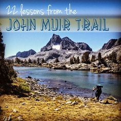 With these 22 backpacking lessons from my journey on the John Muir Trail, your next outdoor adventure is guaranteed to be a blast.