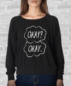 OKAY OKAY. The Fault in our Stars shirt long sleeve by MeAndMyTee, $28.00