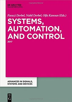 Systems Automation and Control (Advances in Systems Signals and Devices) free ebook