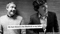 OMG. We call each other John and Sherlock. I'm John (because I'm shorter and blonde) and she's Sherlock (cause she's taller and dark headed)