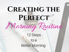 This is exactly what I needed! My mornings were always so chaotic. Now I'm creating the perfect morning routine in these 12 steps to a better morning. - thebigmoneysaver.com