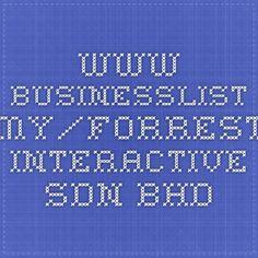 www.businesslist.my/forrest-interactive-sdn-bhd