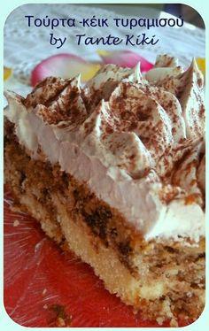 Tante Kiki: Τούρτα-κέικ τυραμισού Greek Desserts, Party Desserts, Greek Recipes, My Recipes, Cake Recipes, Dessert Recipes, My Cookbook, Cookbook Recipes, Cooking Recipes