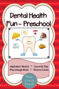 Dental Health Fun - Preschool $