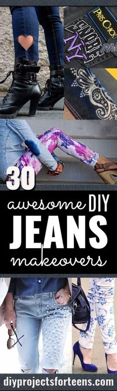 Jeans Makeovers - Easy Crafts and Tutorials to Refashion Your Jeans and Create Ripped, Distressed, Bleach, Lace Edge, Cut Off, Skinny, Shorts, and Painted Jeans Ideas http://diyprojectsforteens.com/diy-jeans-makeovers