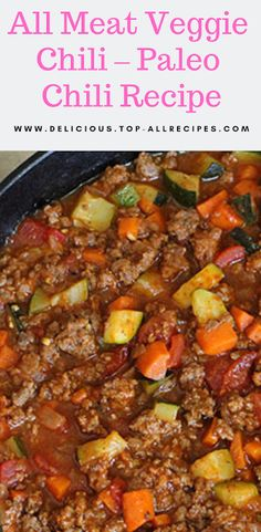 All Meat Veggie Chili – Paleo Chili Recipe Video Recipes - Paleo Rules Paleo Pizza, Paleo Food List, Paleo Meal Prep, Paleo Dinner, Paleo Bread, Paleo Chili, Veggie Chili, Paleo Soup, Chili Recipes