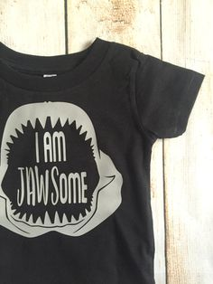 Hey, I found this really awesome Etsy listing at https://www.etsy.com/listing/291826743/i-am-jawsome-shirt-coming-home-outfit