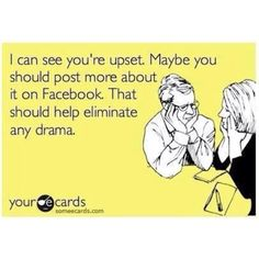 Oh how i just love reading drama on facebook! IT makes me laugh
