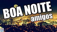 Boa noite -Amigos_musica de nina
