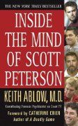 Inside the Mind of Scott Peterson:Amazon:Books