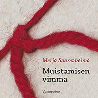Muistamisen pohdintaa kirjallisuuden kaut - Tietysti.fi