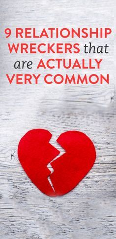 9 common relationship wreckers... Mature and healthy relationship advice