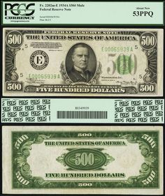 Rare U,S, Currency Notes | ... 500 Federal Reserve Note PCGS Graded About New 53PPQ S/N E00065939A