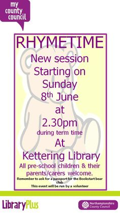 Rhymetime at Kettering Library, every Sunday.