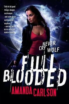 Review: Full Blooded by Amanda Carlson Book 1 in Jessica McClain series
