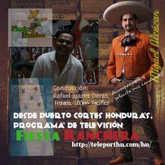 Solicita mis videos en TV ONLINE ahora también desde Puerto Cortes, Honduras, en canal Teleporth, programa FIESTA RANCHERA