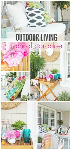 Outdoor Living Tropical Paradise Via City Farmhouse U003eu003e #WorldMarket  #OutdoorLiving #WorldMarketLove4Outdoors