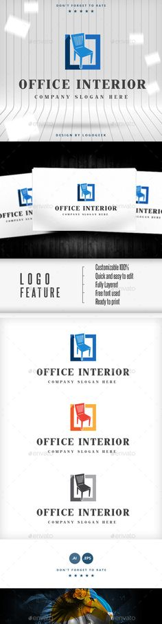 Office Interior Logo by colorgum LOGO FEATURE Customizable 100 Quick and easy to edit Fully Layered Free font used Ready to printIf you like this item please rate