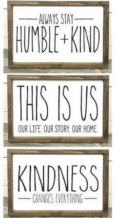Love these farmhouse inspired prints! Just add a farmhouse wood frame and voila! Always stay humble and kind, This is us, Kindness changes everything, Quote Art, Wall Art, Farmhouse sign, Farmhouse decor, Wall decor, home decor, gift idea #ad