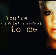 F*ckin' Perfect - Live P!nk by say_sofilovegood on SoundCloud Francis Chan, Beth Moore, Alicia Moore, Music Lyrics, Music Quotes, Famous Song Quotes, Pink Lyrics, Attitude, Pink Quotes