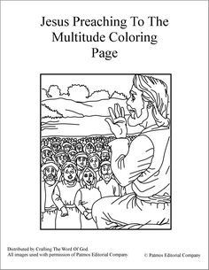 Jesus Preaching To The Multitude (Coloring Page) Coloring pages are a great way to end a Sunday School lesson. They can serve as a great take home activity. Or sometimes you just need to fill in th…