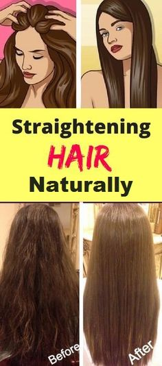 How to Get Straight Hair Naturally At Home - The Beauty Goddess
