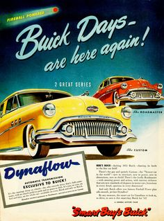 Buick Days - are here again ! 2 great series The Roadmaster & The Custom. Canada Buick for '51.