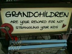 short grandchildren quotes - Grandchildren Quotes Grandparents Have to Read No Matter What Kids Ca, Quotes About Grandchildren, Boxing Quotes, Thanks For The Gift, Daily Inspiration Quotes, Family Quotes, Parent Quotes, Family Humor, Baby Fever
