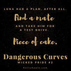Dangerous Curves (Wicked Pride 2) - Kelly Apple