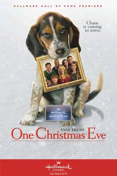 One Christmas Eve (2014) Anne Heche stars in this Christmas movie about a divorced mum who has a chaotic Christmas Eve thanks to a dog left on her doorstep