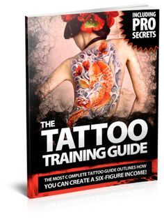 "THE ""ULTIMATE"" TATTOO TRAINING GUIDE – Dragon Tattoo Supply 1(888) 505 1833"