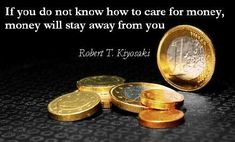 Take care of Money. Be aware about Investing ~ Power of Long term Compounding & Asset Allocation. Because , if you do not care of your money, money has a Make Money Online, How To Make Money, Leadership, Robert Kiyosaki Quotes, Touched By An Angel, Money Quotes, Money Sayings, Finance Tips, Money Management