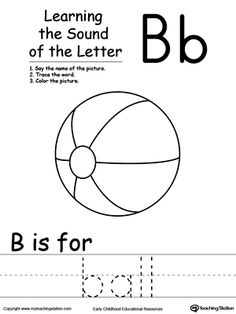Learning Beginning Letter Sound: B: Learn the sound of the letter B by saying the name of the picture and then tracing the word. This printable worksheet is perfect for children to associate the alphabet letters with sounds.