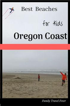 7 Best Beaches on the Oregon Coast for Kids Best Family Vacations, Family Vacation Destinations, Family Road Trips, Family Travel, Group Travel, Family Camping, Rv Camping, Travel Destinations, Best Beaches For Kids