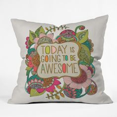 Found it at Wayfair - Valentina Ramos Today Is Going to Be Awesome Indoor/Outdoor Throw Pillow