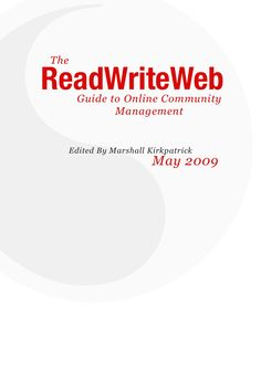 Guide to Online Community Management by ReadWriteWeb via Slideshare