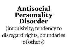 Anti Social Personality Disorder | Anti-Social Personality Disorder, Revealed....