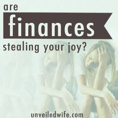 Are Finances Stealing Your #Joy? Great #advice for #marriage and finances.