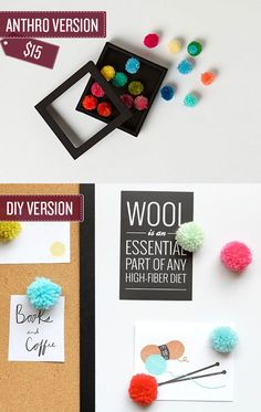 DIY pom-pom thumbtacks. | 38 Anthropologie Hacks! Anthro can be so expensive so why not DIY?!